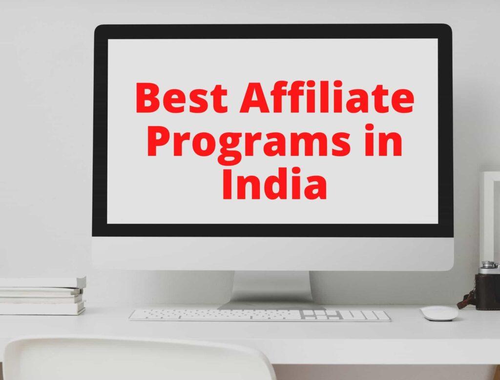 Best Affiliate Programs in India