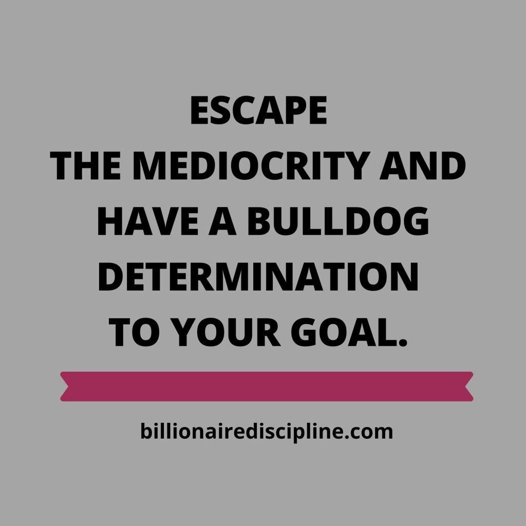 Dtermination- Millionaire Quotes